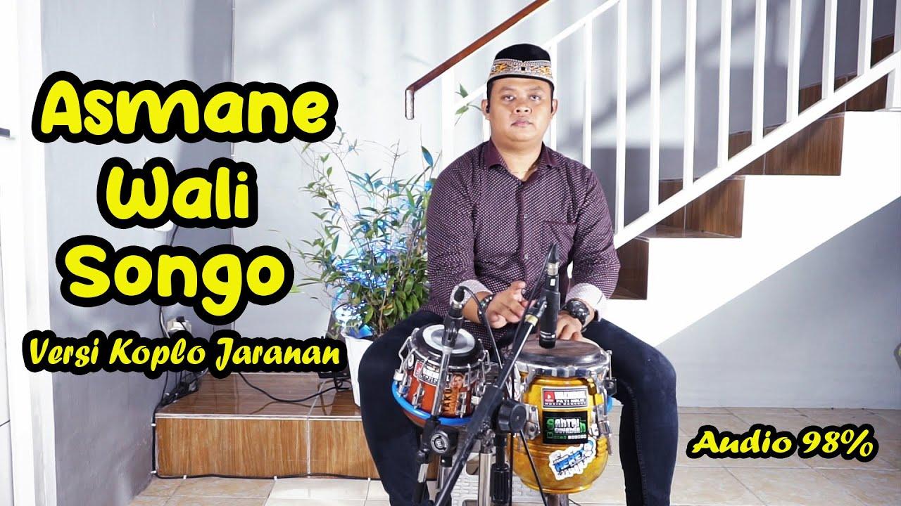 Download ASMANE WALI SONGO - SHALAWAT JAWA VERSI KOPLO JARANAN - BIKIN SEJUK