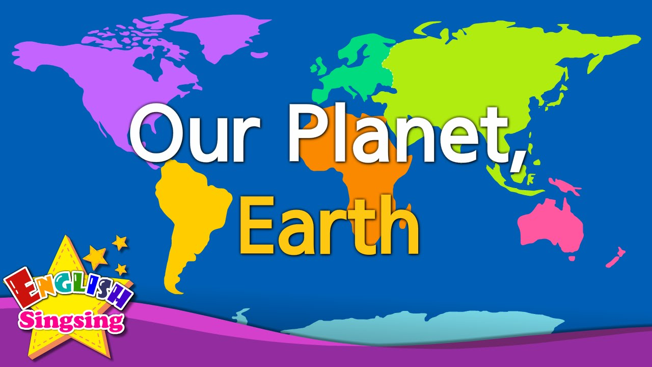 Kids Vocabulary Our Planet Earth Continents Oceans English Educational Video For Kids