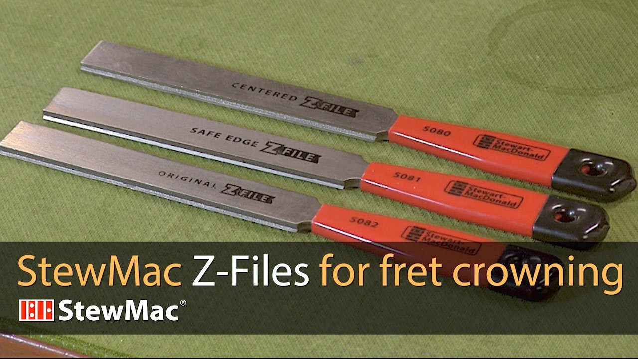 Stewmac Z Files For Fret Crowning Youtube