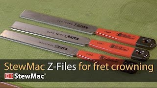 StewMac Z-Files for fret crowning