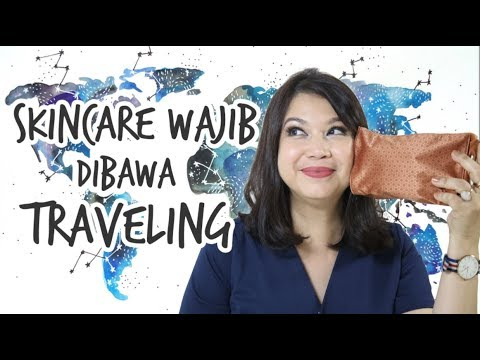 Skincare Untuk Traveling | Skincare 101