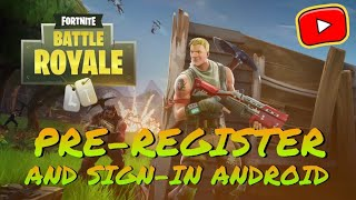 Pre-Register FORTNITE Android | The Hacker Ayan