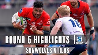 ROUND 5 HIGHLIGHTS: Sunwolves v Reds - 2019