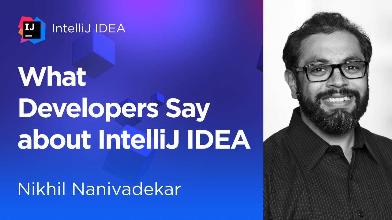 What Developers Say About IntelliJ IDEA