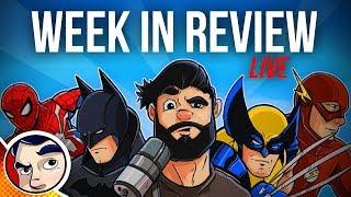 Venom-MCU-Film, Deathstroke Cartoon, DC-Ending Vertigo | Comicstorian 3.0 WEEK IN REVIEW!