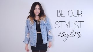 Be Our Stylist | #StyleMe Thumbnail