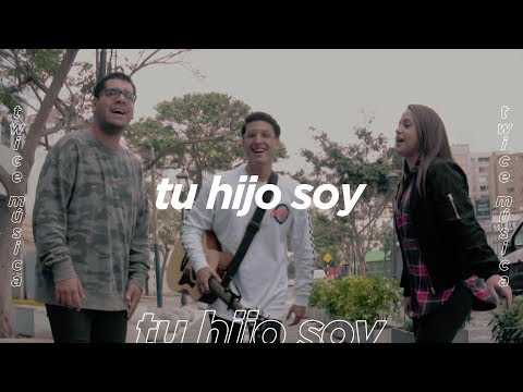 TWICE MÚSICA - Tu hijo soy (Video Oficial)