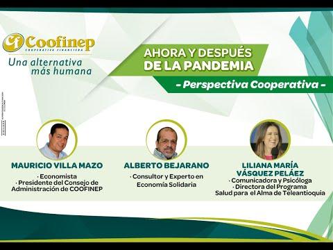 CONVERSATORIO AHORA Y DESPUÉS DE LA PANDEMIA - COOFINEP 2020
