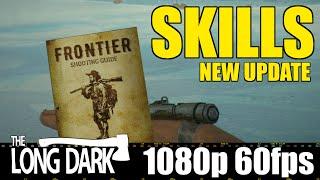 SKILLS new update - The Long Dark - Yolo Let'sPlay - Part 7