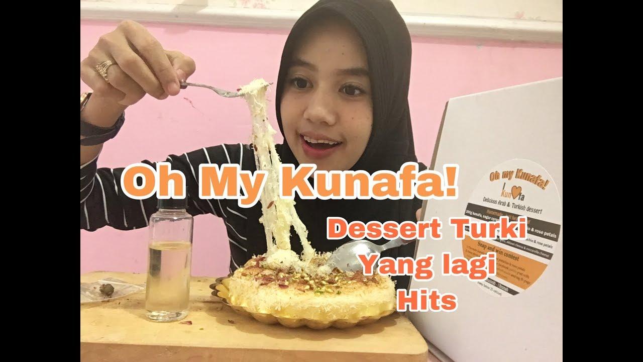 Oh My Kunafa Dessert Turki Yang Lagi Hits Youtube
