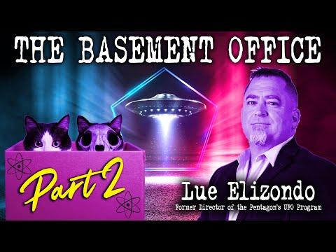 EXCLUSIVE - (Part 2) Ex Pentagon official Luis Elizondo reveals UFO bombshells | The Basement Office