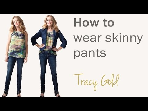 How to wear skinny jeans and pants for women over 40 - fashion for women over 40