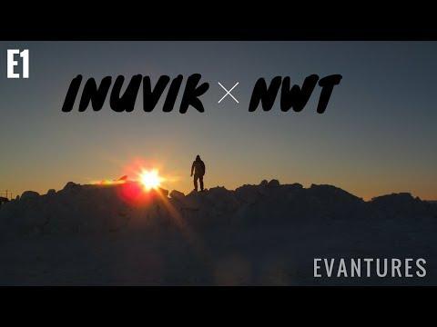 E1: Exploring Inuvik, NWT, CANADA
