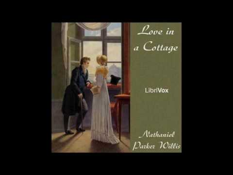 Love in a Cottage by Nathaniel Parker Willis #audiobook