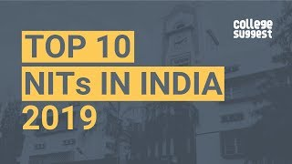 Top 10 NITs in India - 2019