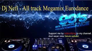 Dj Nefi - All track Megamix Eurodance