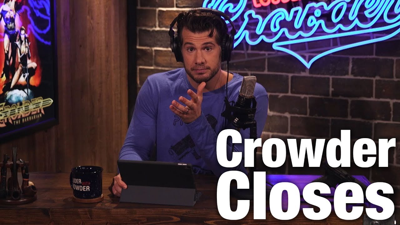 crowder-closes-why-the-left-hates-successful-people-louder-with-crowder