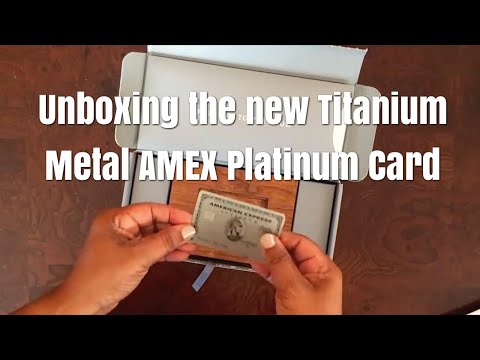 UNBOXING the New 2017 Titanium METAL AMEX Platinum Card!