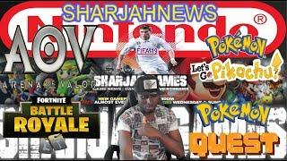 SharJahNews| Pokémon Let's Go Online Features| Fortnite Switch| Switch Document Leaked|+MORE