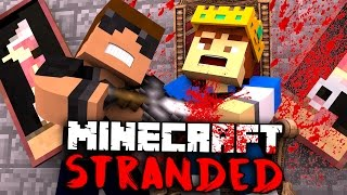 KILLING THE KING?! - Minecraft Stranded - Minecraft Roleplay #16