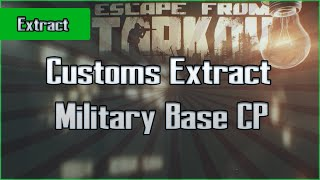 Military Base CP Extract - Customs - Scav - Escape From Tarkov EFT Exfil Guide for Beginners