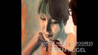 EMMA | oil painting - time lapse by Özlem Kögel [ work in progress ]