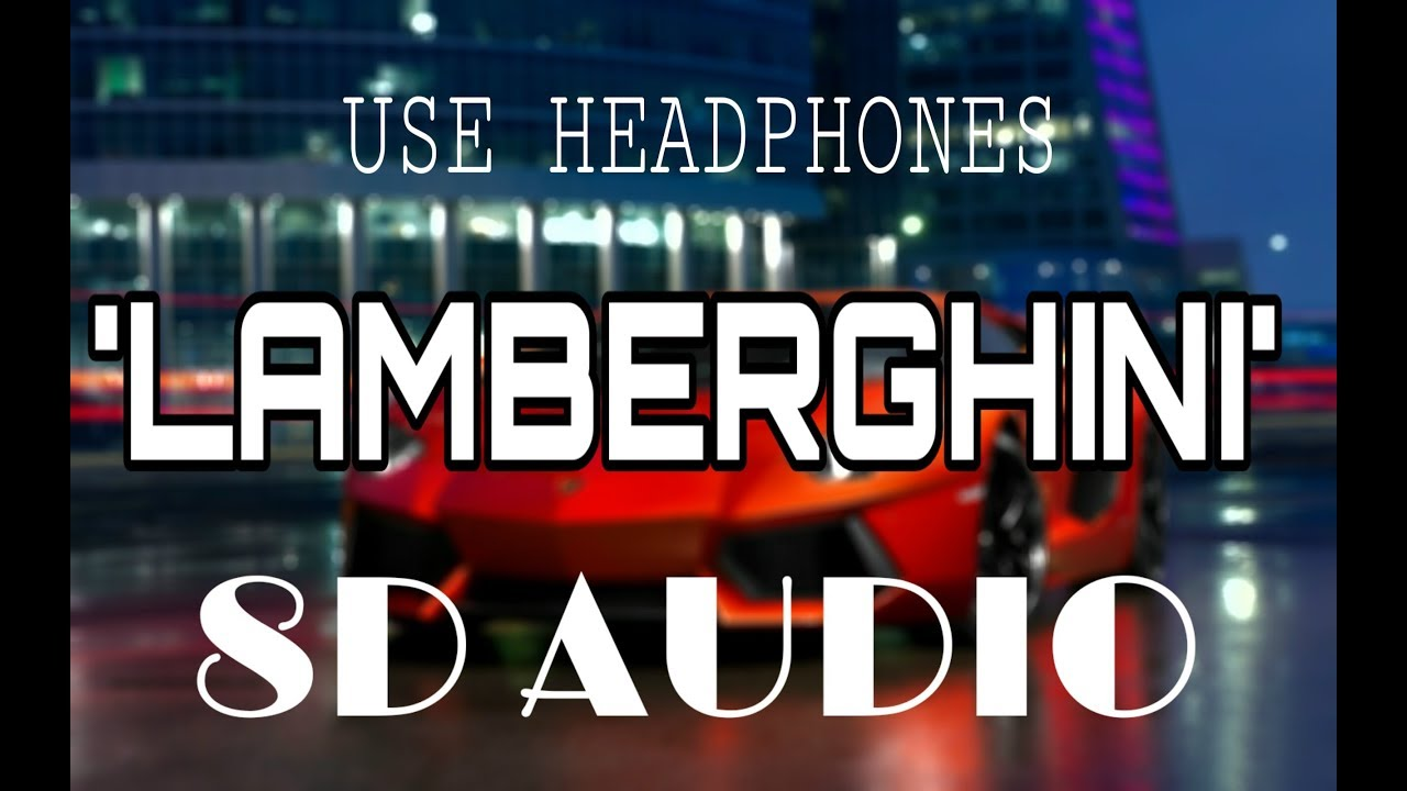 Lamberghini - Doorbeen Feat Ragini (8D AUDIO)/ use headphone 🎧 /