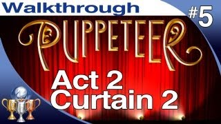 Puppeteer Walkthrough - Act 2 Curtain 2 (Who to Trust) PS3 Gameplay Playthrough