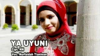 Nurfaidah Tianlean - YA UYUNI   Qasidah   Lagu Religi Muslim (Official Music Video)