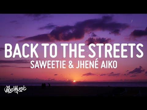 Saweetie – Back to the Streets (Lyrics) ft Jhené Aiko