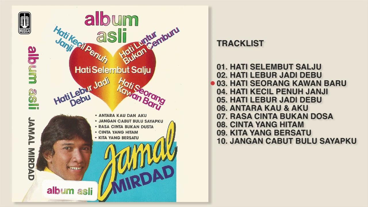 Jamal Mirdad - Album Asli Jamal Mirdad   Audio HQ