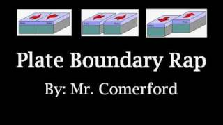 Mr. Comerford   Plate Boundary Rap