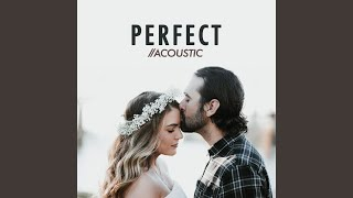 Perfect (Acoustic)