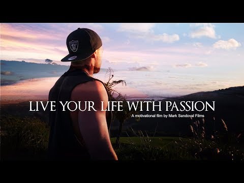 Live Your Life With Passion - Motivational Short Film