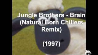 Jungle Brothers - Brain (Remix) (1997)