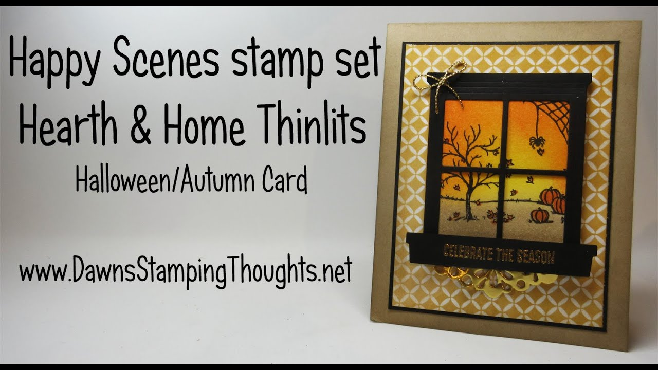 StampinUp Happy Scenes With Hearth Amp Home Thinlits