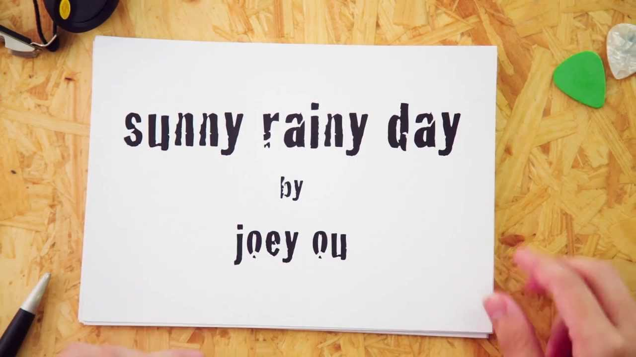 Joey Ou Alternate Reality Sunny Rainy Day Official