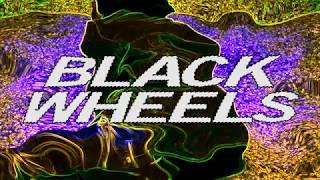 """Black Wheels"" Promo"