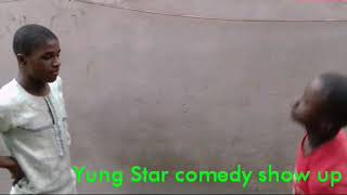 Yung Star comedy show up
