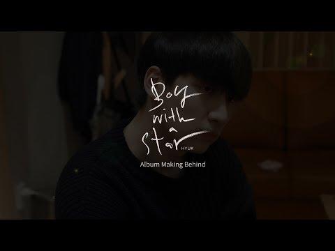 혁(HYUK) - 'Boy with a star' 작업기 (Album Making Behind) Mp3