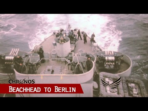 Beachhead to Berlin - Documentary of 1945 (in color and HD)