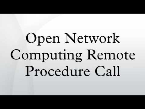 Open Network Computing Remote Procedure Call