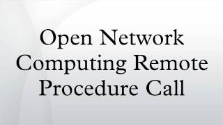 Open Network Computing Remote Procedure Call