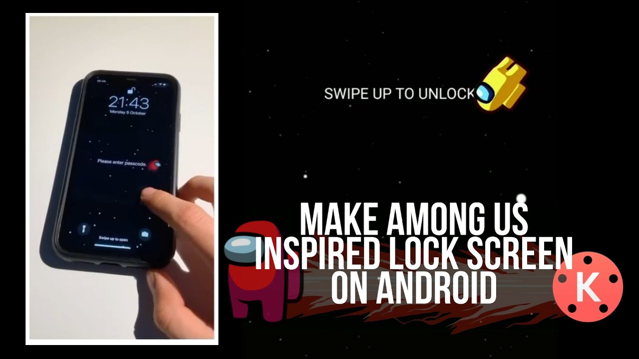 How To Make An Among Us Live Wallpaper On Android Lock Screen Wallpaper Kinemaster Tutorial Youtube