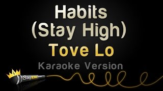 tove lo habits stay high karaoke version