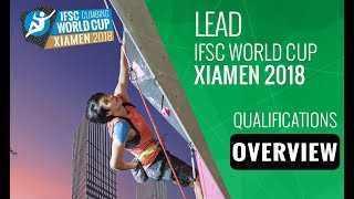 IFSC Climbing World Cup - Xiamen 2018 - Lead - Qualifications Overview