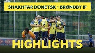 Highlights: Shakhtar Donetsk - Brøndby IF