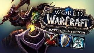 BFA WARRIOR First Impression - World of Warcraft: Battle For Azeroth (BETA)