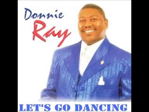 Donnie Ray - Let's Go Dancing