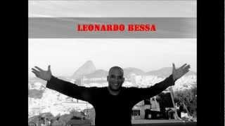 Leonardo Bessa Uma História de Amor